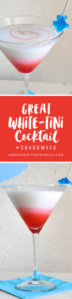Great White-tini Cocktail for SharkWeek!  | Awesome with Sprinkles