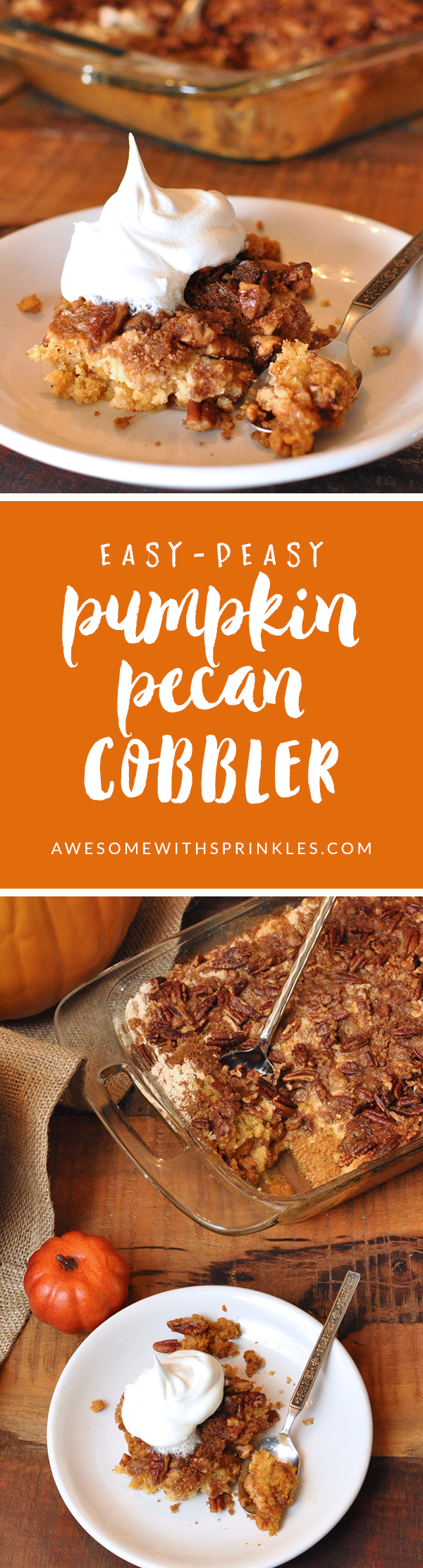 Pumpkin Pecan Cobbler | Awesome with Sprinkles