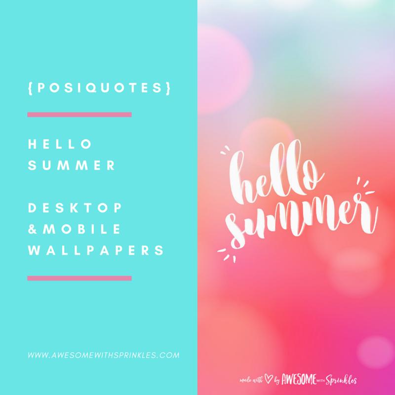 Merveilleux {Posiquotes} Hello Summer