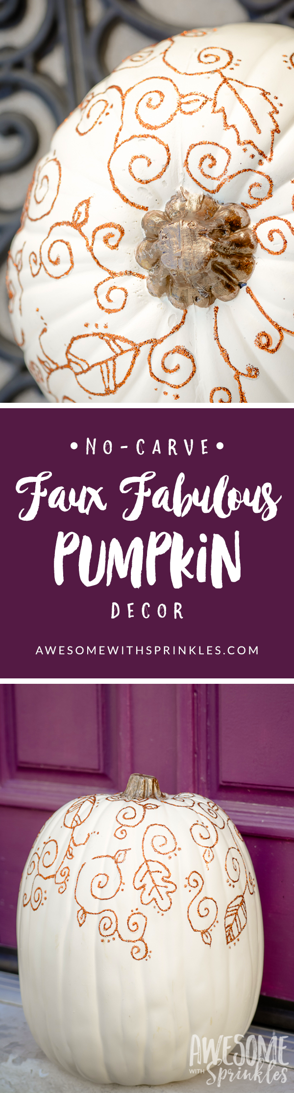 Faux Fabulous No-Carve Pumpkin Decor | Awesome with Sprinkles