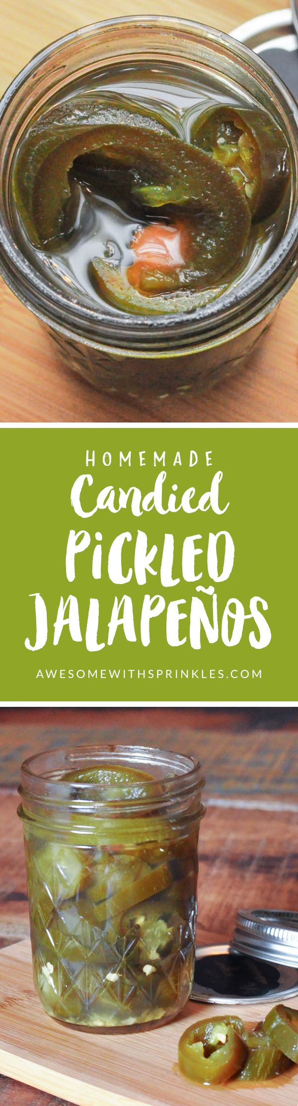 "Homemade ""Cowboy Candy"" Candied Pickled Jalapeños 
