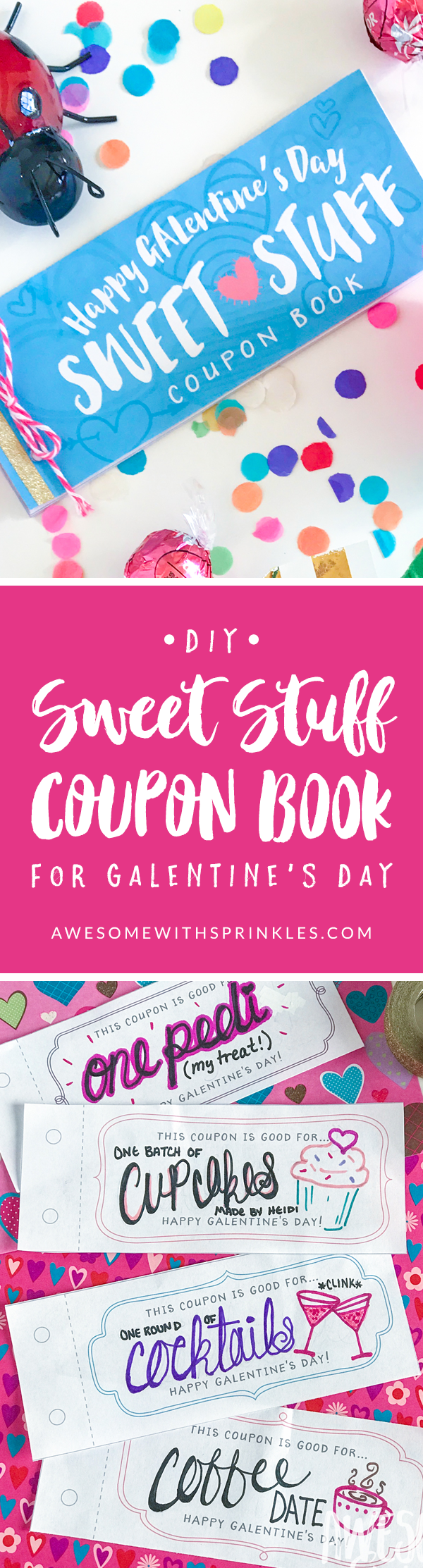 "DIY ""Sweet Stuff"" Coupon Books for Galentine's Day 