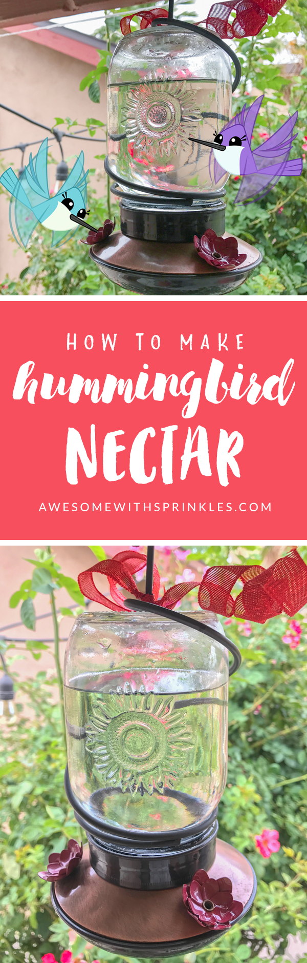 How to Make Homemade Hummingbird Nectar + Tips for cleaning your feeder | Awesome with Sprinkles