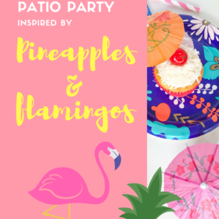 Throw a Tropical Patio Party inspired by Pineapples and Flamingos