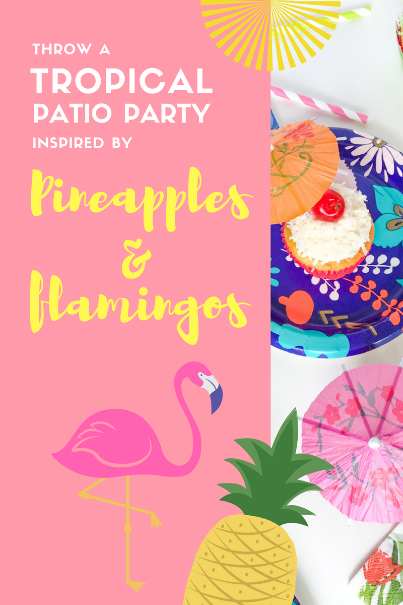 Pineapple and Flamingo inspired Patio Party