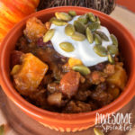 Crockpot Pumpkin Chili | Awesome with Sprinkles